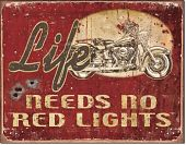 749-life-needs-no-red-lights-m